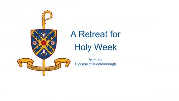 A Retreat for Holy Week