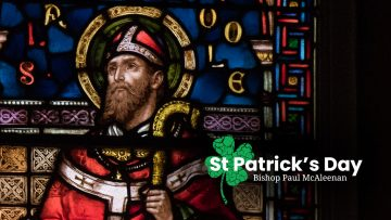 Bishop's Message for the Feast of Saint Patrick
