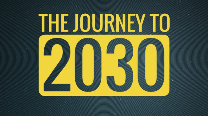 Journey to 2030
